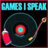 Games I Speak artwork