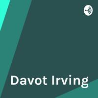Davot Irving podcast