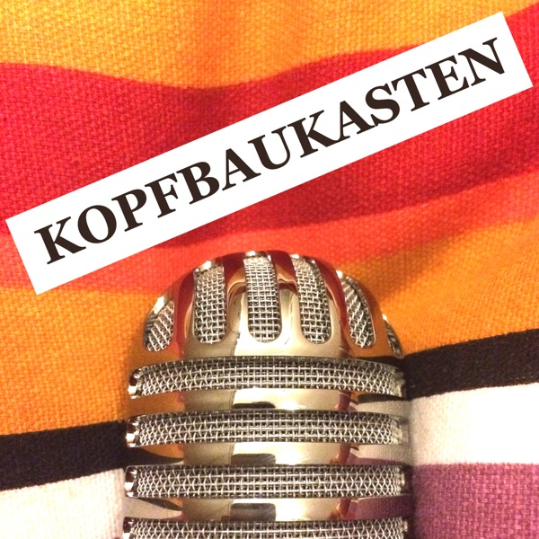 Kopfbaukasten - Der subjektive New Work Podcast