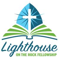 Lighthouse on the Rock Fellowship podcast