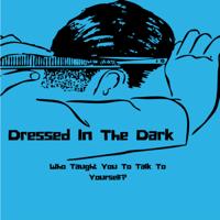 Dressed In The Dark podcast