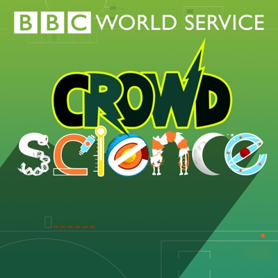 CrowdScience:BBC World Service