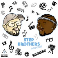 Step Brothers Podcast podcast