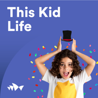 This Kid Life podcast