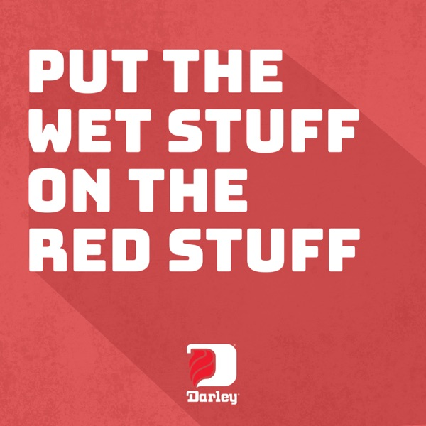 Put the Wet Stuff on the Red Stuff