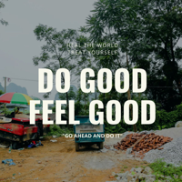 Do Good Feel Good podcast