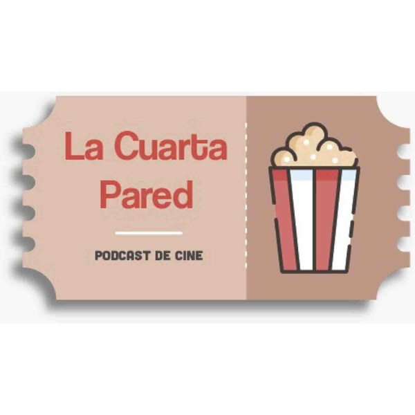 Podcast de cine La Cuarta Pared (Podcast) - www.poderato.com/yorch