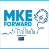 MKE Forward, Powered by Colliers artwork