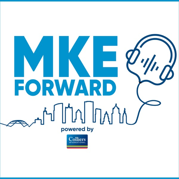 MKE Forward, Powered by Colliers