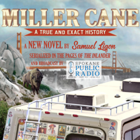Miller Cane: A True and Exact History podcast