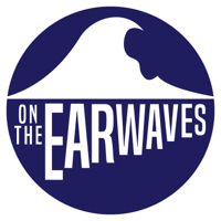 On The Earwaves podcast