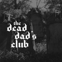 Dead Dad's Club podcast