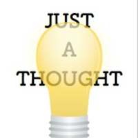 Just A Thought Podcast podcast