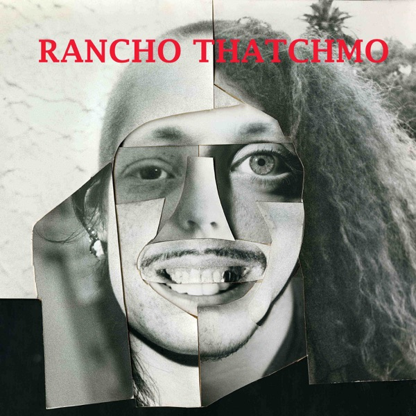 Rancho Thatchmo