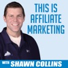This is Affiliate Marketing with Shawn Collins artwork
