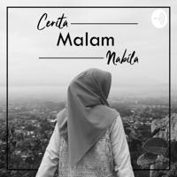 Cerita Malam Nabila podcast
