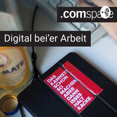 Digital bei'er Arbeit - der comspace Podcast aus Bielefeld
