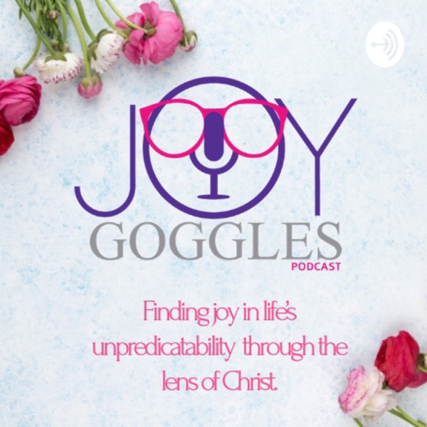 Joy Goggles