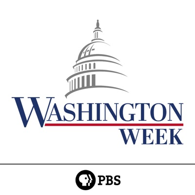 Washington Week (audio) | PBS:Washington Week
