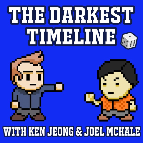 The Darkest Timeline with Ken Jeong & Joel McHale banner image