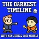The Darkest Timeline with Ken Jeong & Joel McHale