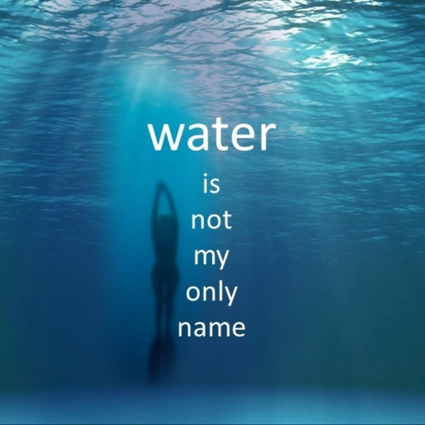 Water Is Not My Only Name - LGBTQ Drama