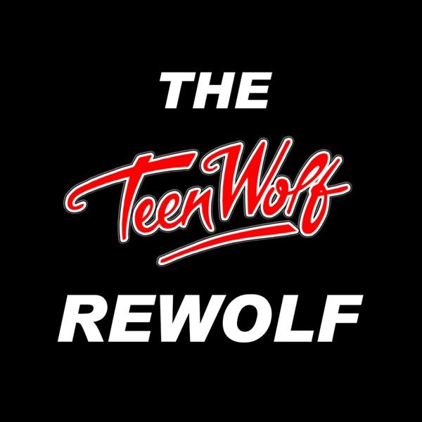 Teen Wolf ReWolf Podcast image