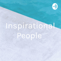Inspirational People podcast