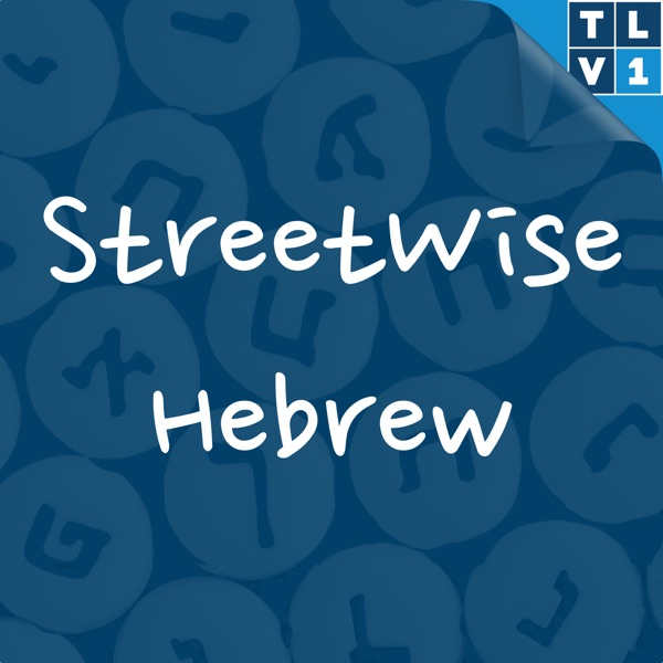 Streetwise Hebrew – Podcast – Podtail