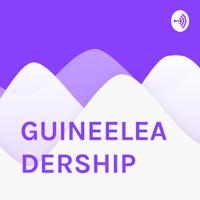 GUINEELEADERSHIP podcast