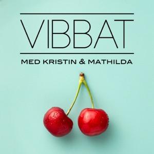 VIBBAT med Kristin & Mathilda