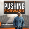 Pushing Forward: For all of Life's ups and Downs. artwork