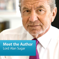 Lord Alan Sugar: Meet the Author podcast