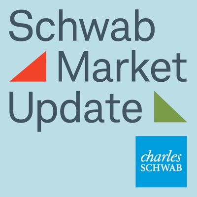 Schwab Market Update Audio:Charles Schwab
