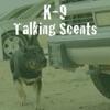 K9s Talking Scents artwork