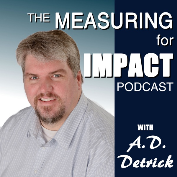 Measuring for IMPACT | Measurements, Analytics, and Strategies to Improve Your Organization