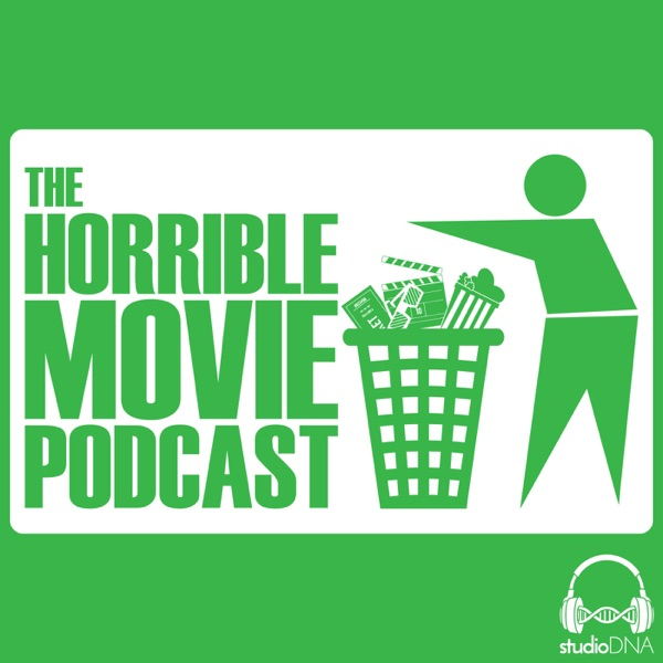 The Horrible Movie Podcast