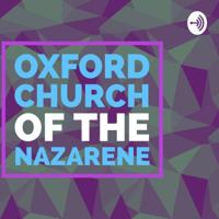 Oxford Church of the Nazarene podcast
