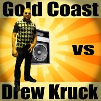 Gold Coast vs Drew Kruck podcast