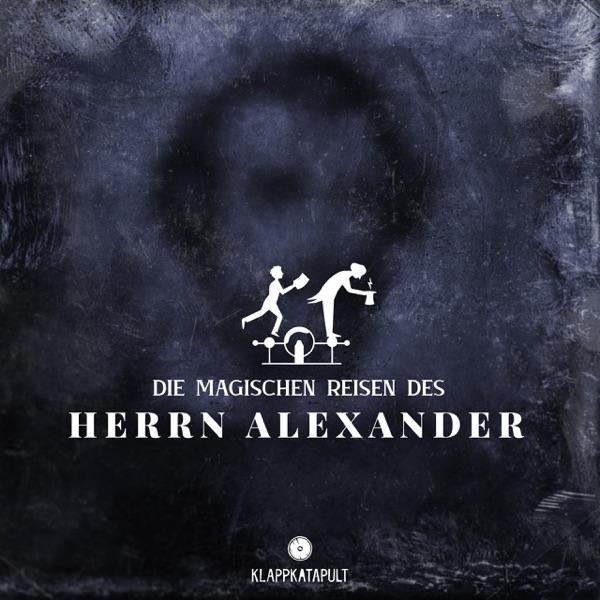 Die magischen Reisen des Herrn Alexander