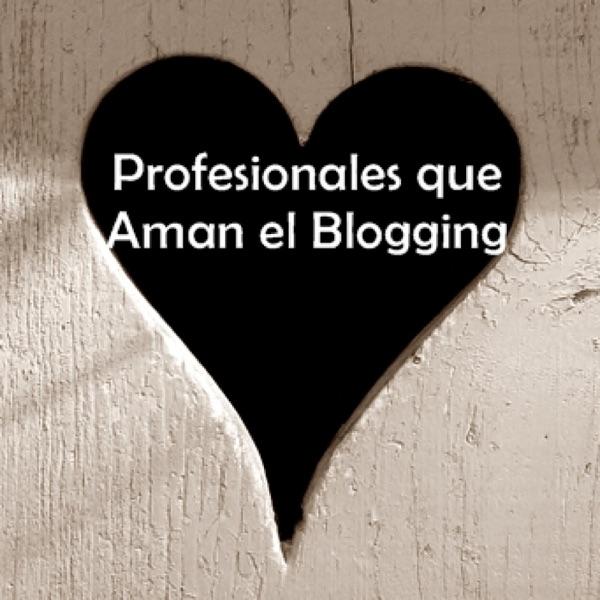 Profesionales que Aman el Blogging