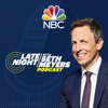 Late Night with Seth Meyers Podcast - NBC