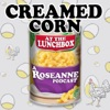Creamed Corn at the Lunchbox artwork