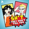 Sh*t They Don't Tell You with Nikki Limo and Steve Greene artwork