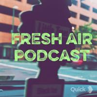 Fresh Air Podcast podcast