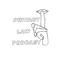 Privacy Law Podcast podcast