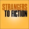 Strangers to Fiction artwork