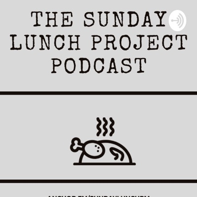 The Sunday Lunch Project Manager