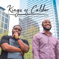 Kings of Caliber podcast