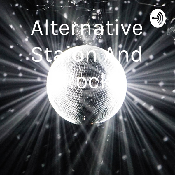 Alternative Staion And Rock
